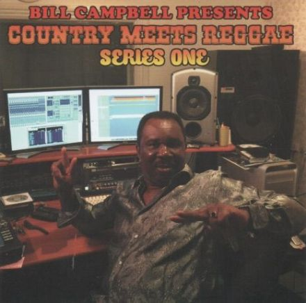 Bill Campbell Present - Country Meets Reggae: Series One (World Sounds) CD